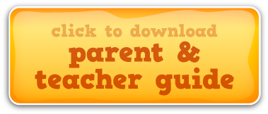 Download the Parent/Teacher Guide