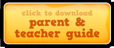 Download the Parent/Teacher Guide